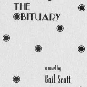 "Investigating ""Empty Middles"": A Critical Review of Gail Scott's The Obituary"