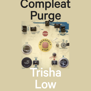 Joey Yearous-Algozin on Trisha Low: The Compleat Purge