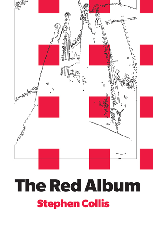 The Red Album by Stephen Collis