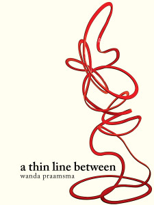a thin line between by Wanda Praamsma ISBN 9781771660532 high res